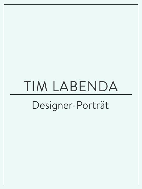 Designer-Porträt über Tim Labenda