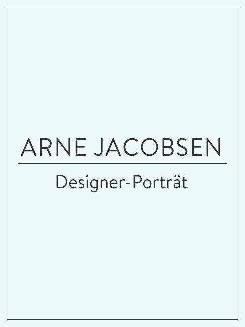 Designer-Porträt über Arne Jacobsen