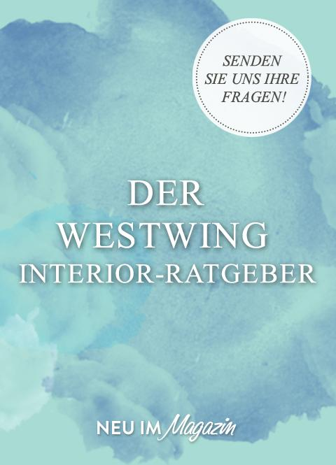 Der Westwing Interior-Ratgeber
