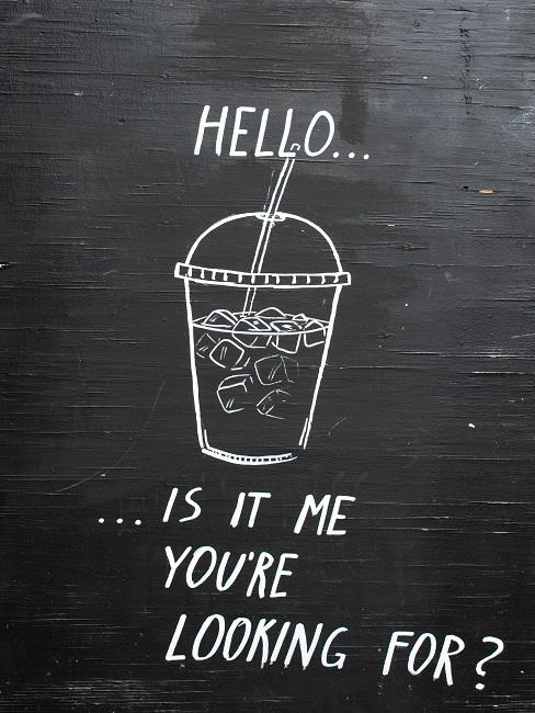 Chalk board with a funny saying