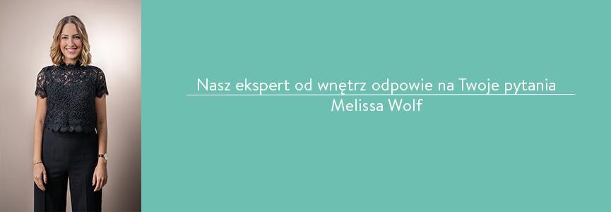 Ekspert Westwing Melissa Wolf odpowiada na pytania