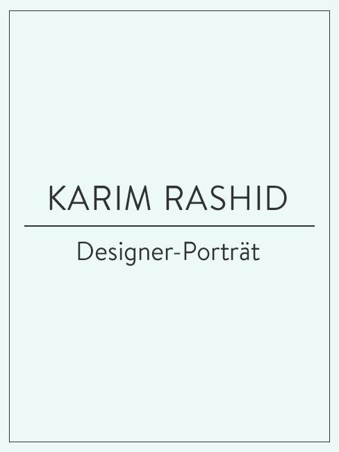 Designer-Porträt über Karim Rashid