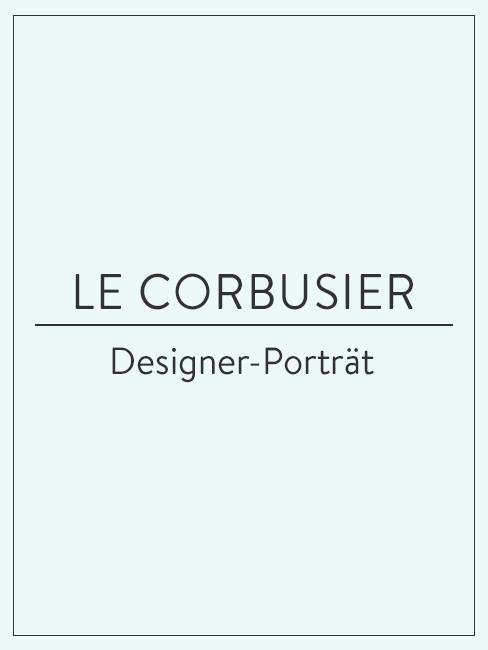 Designer-Porträt über Le Corbusier
