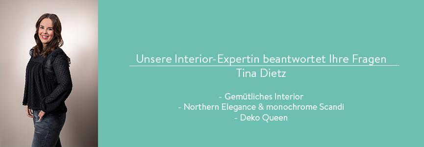 Vorstellung der Interior Expertin Tina Dietz