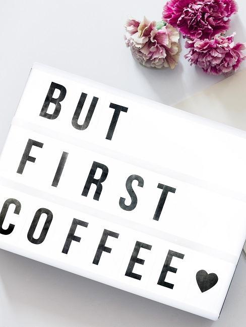 Letterboard mit Kaffeespruch