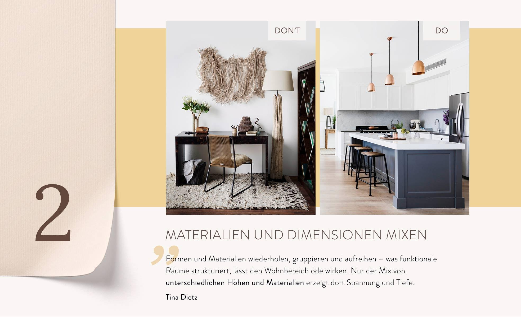 Wohnungseinrichtung Tipp 2 Mix aus Materialien und Dimensionen