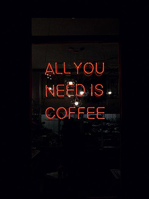 neon all you need is coffee