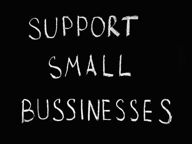 support your locals -support small bussinesses