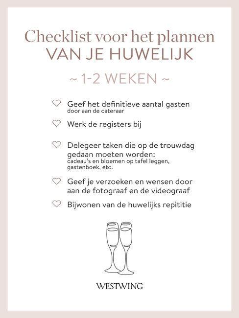 bruiloft organiseren checklist 1-2 weken
