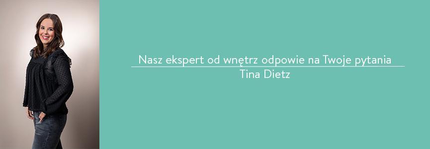 Ekspert Westwing Tina Dietz odpowiada na pytania