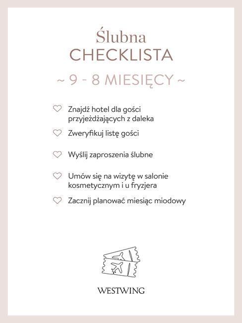 Checklista spraw ślubnych na czas 9-8 miesięcy przed