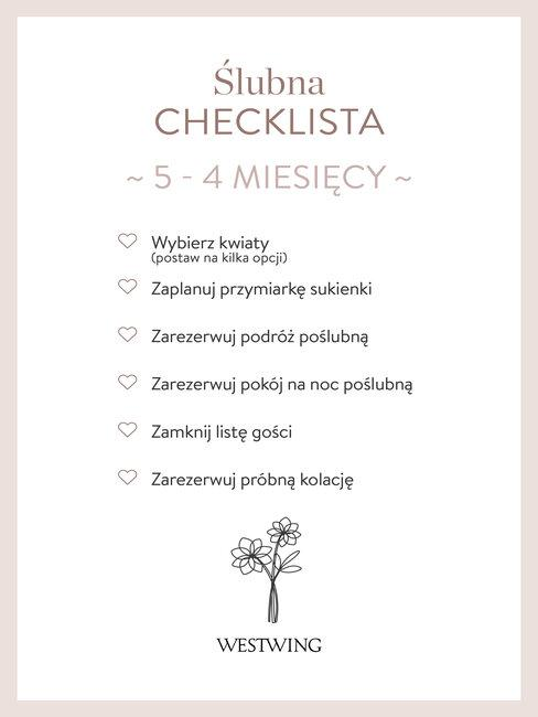 Ślubna checklista - zaplanuj sprawy ślubne na 5-4 miesiące przed