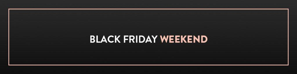 black friday weekend footer