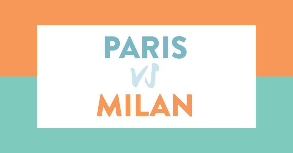 Paris vs Milan