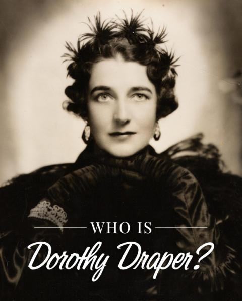 Who is Dorothy Draper?