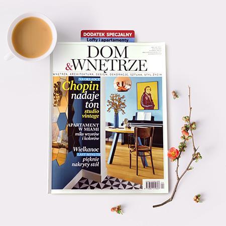 Kwiecień w magazynie Dom&Wnętrze
