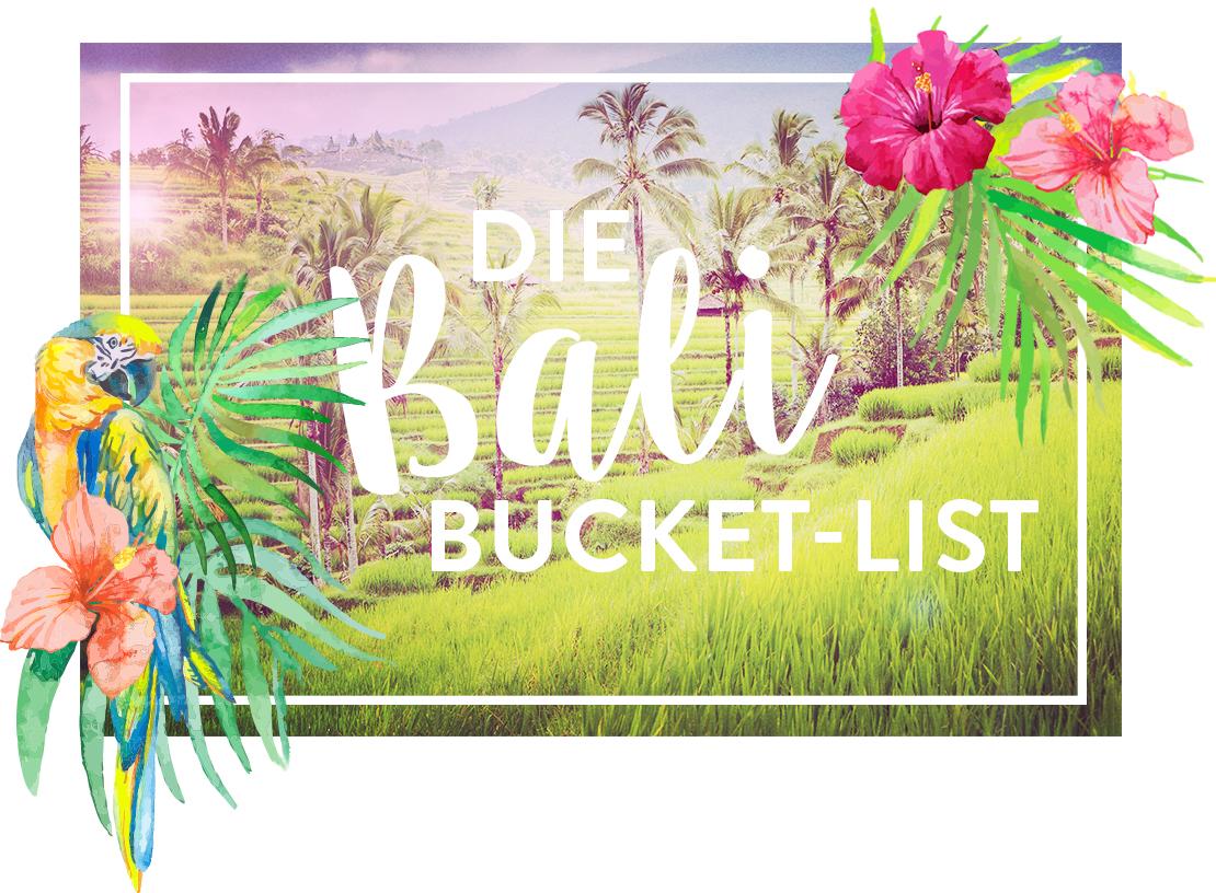 Westwing-Lifestyle-Bali-Bucket-List
