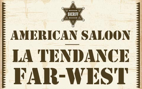 American saloon : la tendance Far-West
