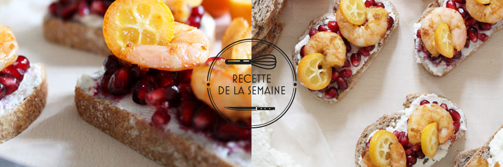 Tartines aux crevettes sautées, kumquat & grenade par le blog Délice Céleste