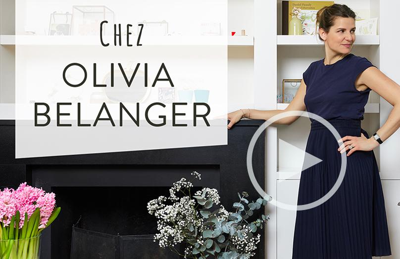 Home Story : chez Olivia Belanger